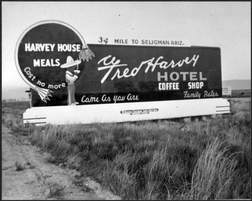 "Fred Harvey Hotel billboard.; Image </br><a href=""http://archive.library.nau.edu/cdm/ref/collection/cpa/id/62631"" target=""_blank"">Fred Harvey (Firm) Collection	NAU.PH.95.44.59.2</a>"